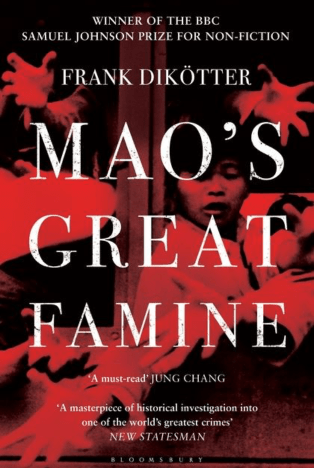 Non Fiction Book Review: Mao's Great Famine (People's Trilogy #1) By Frank Dikötter