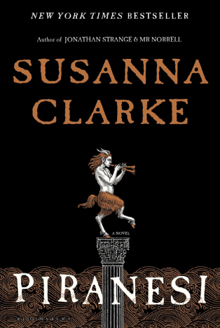 Book Thoughts and Review: Piranesi By Susanna Clarke