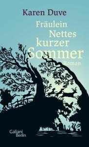 Karen Duve. Fräulein Nettes kurzer Sommer (2018)