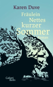 Duve, Karin. 2018. Fräulein Nettes kurzer Sommer