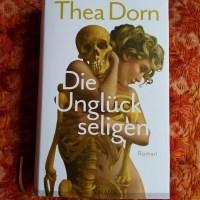 Thea Dorn: Die Unglückseligen Knaus Verlag