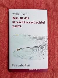 Walle Sayer: Was in die Streichholzschachtel passte