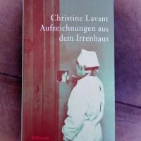 Christine Lavant: Aufzeichnungen aus dem Irrenhaus Wallstein Verlag