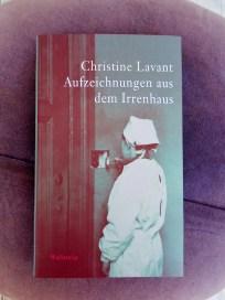 Christine Lavant: Aufzeichnungen aus dem Irrenhaus