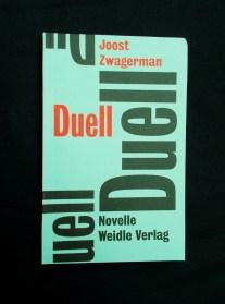Joost Zwagerman: Duell