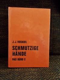 J. J. Voskuil: Schmutzige Hände Das Büro 2