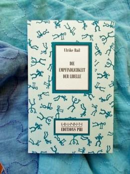 Ulrike Bail: Die Empfindlichkeit der Libelle