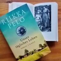Riikka Pelo: Unser tägliches Leben C. H. Beck Verlag