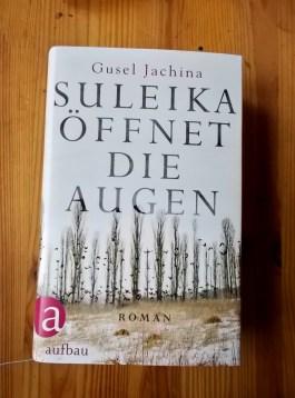 Gusel Jachina: Suleika öffnet die Augen