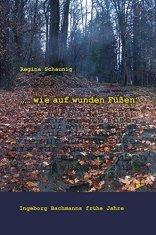 Wie auf wunden Füßen_I.Bachmann Heyn Verlag 2014
