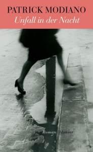 Patrick Modiano - Unfall in der Nacht