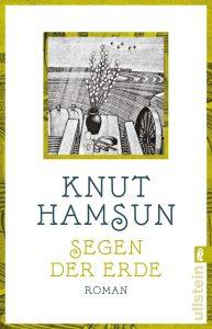 Knut Hamsun - Segen der Erde
