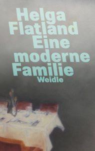 Helga Flatland - Eine moderne Familie