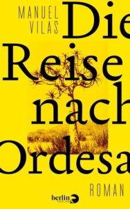 Die Reise nach Ordesa Manuel Vilas