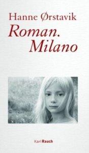 Hanne Orstavik - Roman.Milano
