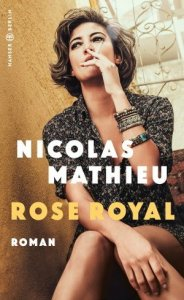 Nicolas Mathieu - Rose Royal