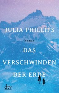 julia-phillips-das-verschwinden-der-erde
