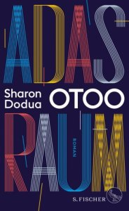 Sharon Dodua Otoo Adas Raum