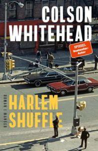 Colson Whitehead Harlem Shuffle