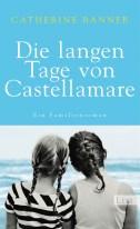 Catherine Banner - Die langen Tage von Castellamare