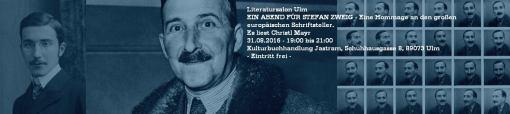 Ein Abend für Stefan Zweig - Eine Hommage an den großen europäischen Schriftsteller. Lesung mit Musik. Christel Mayr liest Stefan Zweig 31.08.2016 - 19:00 bis 21:00