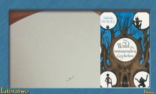 """Literatwo: !Der Wald der träumenden Geschichten"""" ~ Malcolm Mc Neill"""