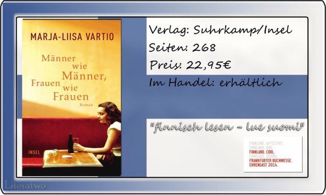 "Literatwo: ""Männer wie Männer, Frauen wie Frauen"" Marja Liisa Vartio"