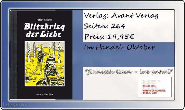 """Literatwo: """"Blitzkrieg der Liebe"""" ~ Petteri Tikkanen"""