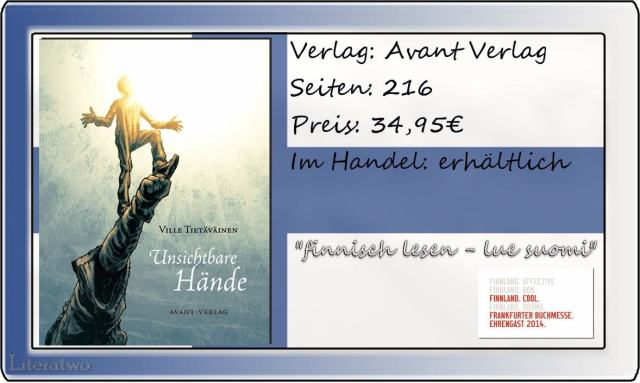 """Literatwo: """"Unsichtbare Hände"""" ~ Ville Tietäväinen"""