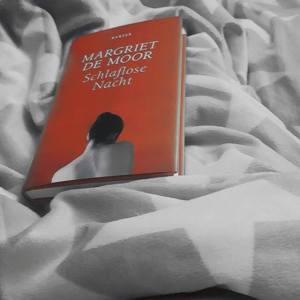 Schlaflose Nacht ~ Margriet De Moor