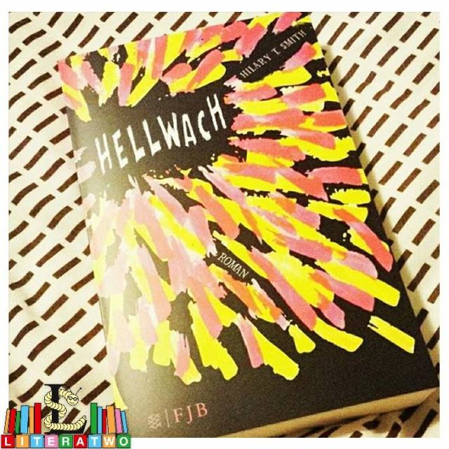 Hellwach ~ Hilary T. Smith