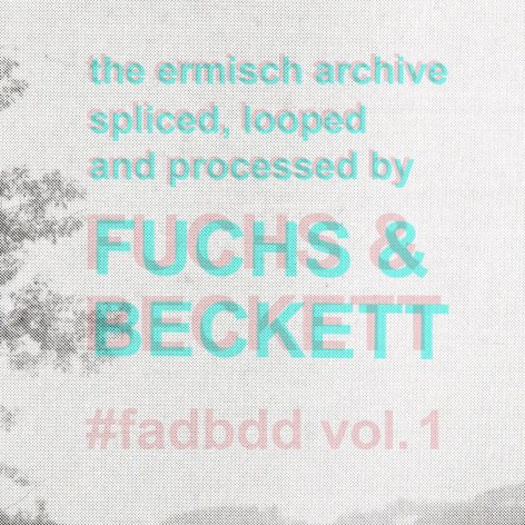 FUCHS & BECKETT : #FADBDD : CASSETTE / DOWNLOAD