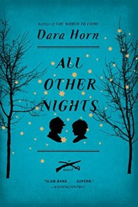 All Other Nights, Dara Horn