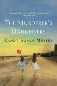 the-murderers-daughters-randy-susan-meyers
