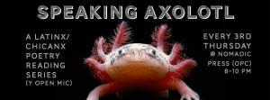 flier for Speaking Axolotl