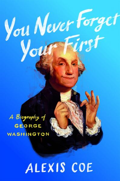 front cover of You Never Forget Your First