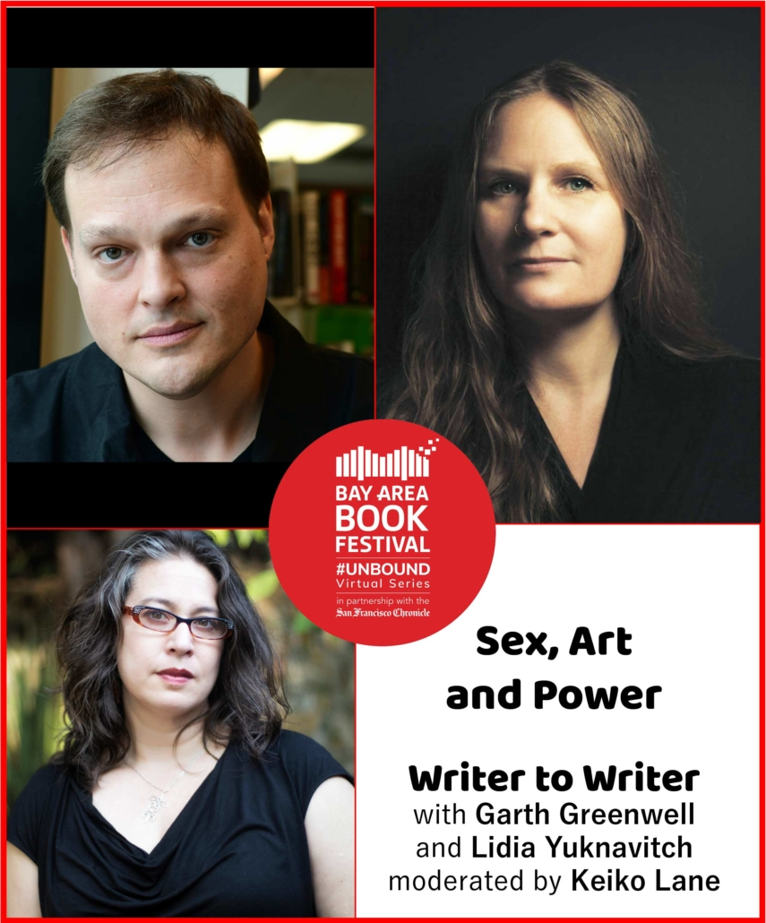 Sex, Art and Power: Writer to Writer with Garth Greenwell and Lidia Yuknavitch