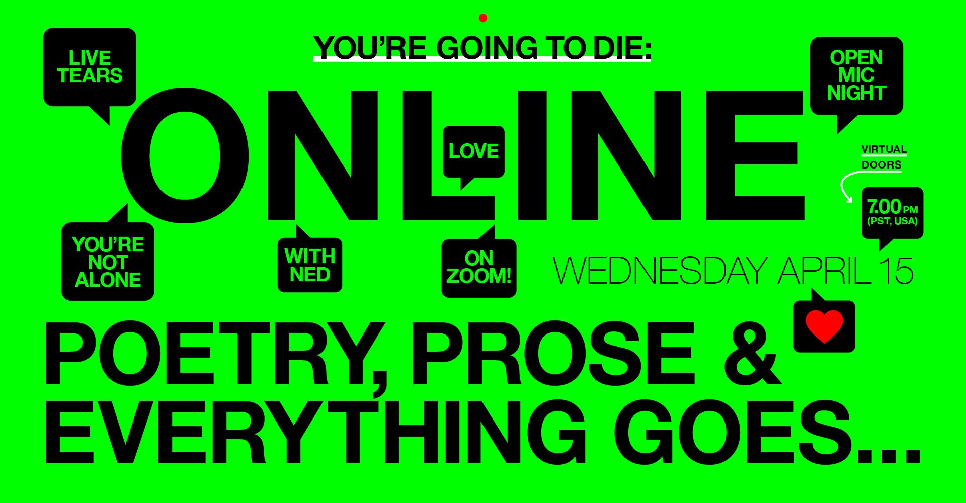 You're Going to Die- Poetry, Prose & Everything Goes Online!