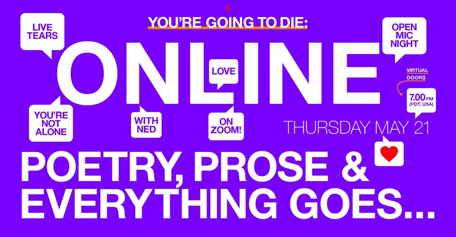 You're Going to Die: Poetry, Prose & Everything Goes Online!