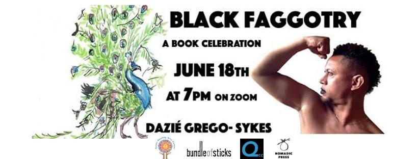 Black Faggotry Book Celebration