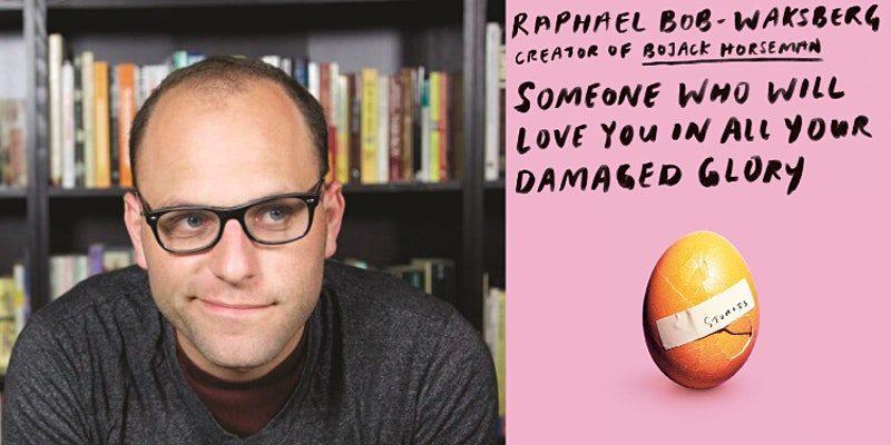 Raphael Bob-Waksberg in conversation