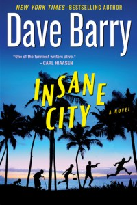 LitStack's 2 A Day Giveaway: 'Insane City' by Dave Barry