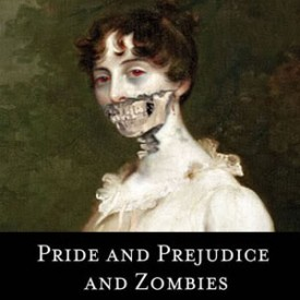 Is Pride and Prejudice and Zombies Alive Again?