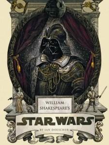 William Shakespeare's Star Wars Staged in Philadelphia