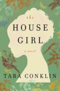 LitStack Review: The House Girl by Tara Conklin