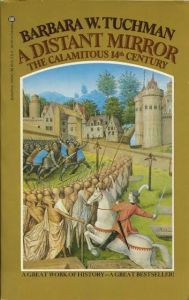 LitStack Rec: A Distant Mirror: the Calamitous 14th Century and The Boys of My Youth