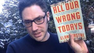 LitStack Review:  All Our Wrong Todays by Elan Mastai