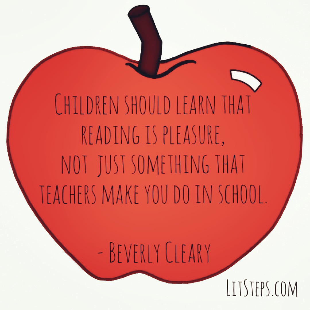 Beverly Cleary quote, reading inspiration, early literacy, litsteps.com
