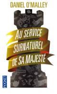 The rook tome 1 : Au service surnaturel de Sa Majesté