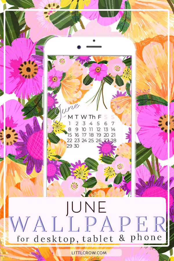 June Bright and Bold floral Wallpaper Calendar by Littl Crow
